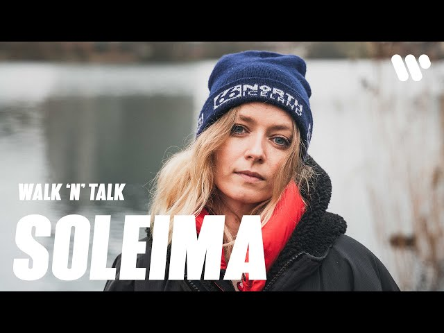 Walk 'n' Talk with Soleima