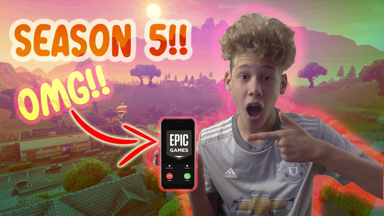 Calling Epic Games About Season 5 In Fortnite Oh My