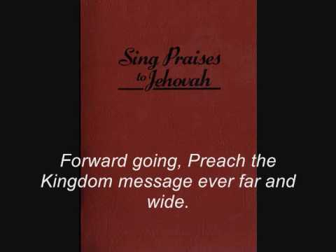 Kingdom Song 43 - Forward, You Ministers of the Kingdom