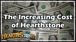 [Hearthstone] The Increasing Cost of HS