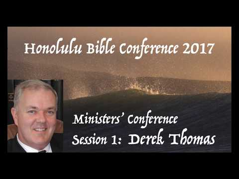 Derek Thomas: Preach the Word | Honolulu Bible Conference