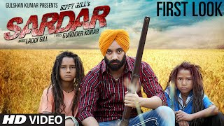 SIPPY GILL: SARDAR SONG (First Look) RELEASING THIS JUNE