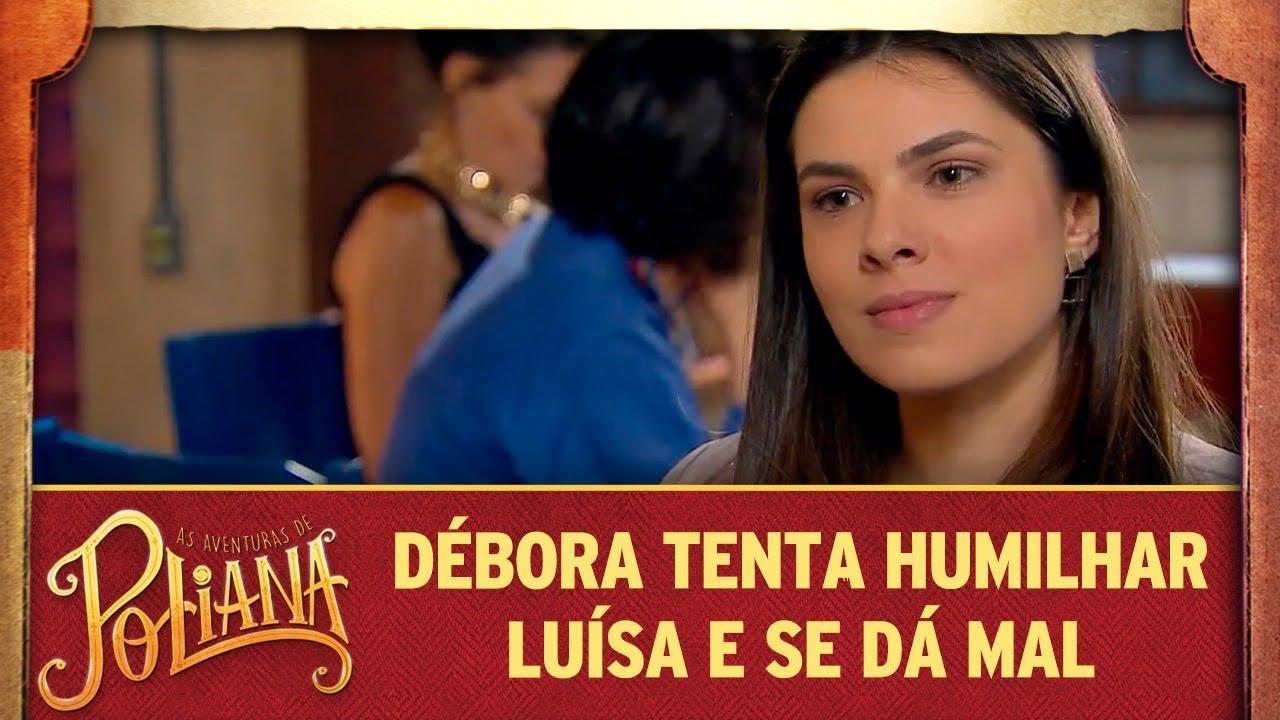 Débora tenta humilhar Luísa e se dá mal   As Aventuras de Poliana
