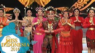 Dance Of Nusantara 34 Finalis Miss Indonesia 2016 [Miss Indonesia 2016] [24 Feb 2016] - Stafaband