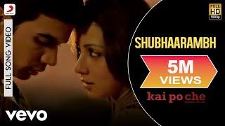 Shubhaarambh Full Video - Kai Po Che|Sushant Singh Rajput, Rajkummar Rao, Amit Sadh