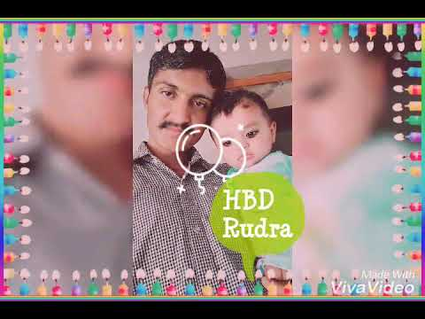 Happy birthday Rudra song