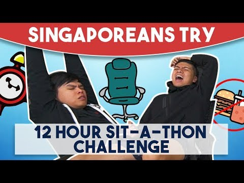 Singaporeans Try - 12 Hour Sit-A-Thon Challenge