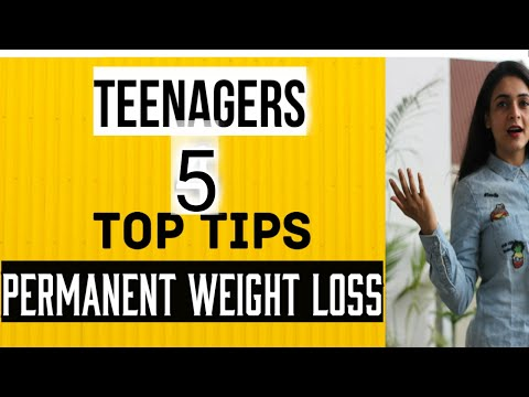 TEEN WEIGHT LOSS:5 Weight Loss Tips Teenage girls & Boys? (QUICK & EFFECTIVE)