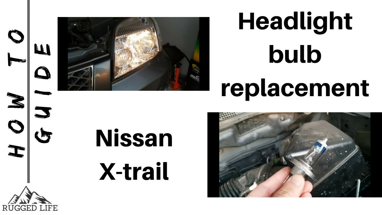 Nissan X Trail T30 Wiring Diagram Ford 8n Starter Solenoid Headlight Halogen H4 Bulb Replacement How To Ruggedlife