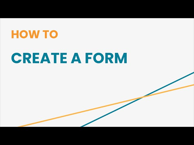 How to Create a Form