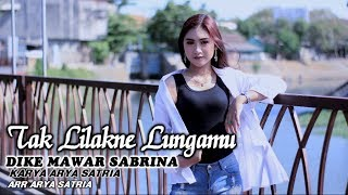 Download lagu Dike Mawar Sabrina Tak Lilakne Lungamu MP3