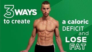 3 طرق إلى خلق عجز السعرات الحرارية وانقاص الدهون