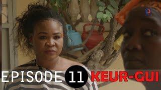 KEUR-GUI - SAISON 01 - ÉPISODE 11