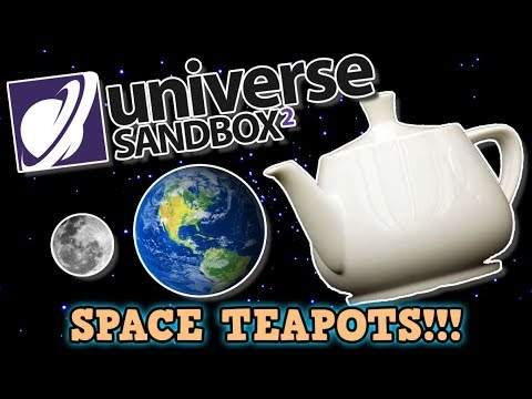 I Destroyed The Solar System With The BIGGEST EVER TEAPOT! Universe Sandbox 2 IS BROKEN!