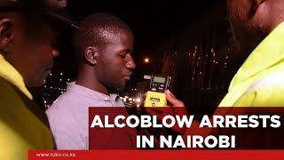 Alcohol Blow Arrests in Nairobi | Tuko TV