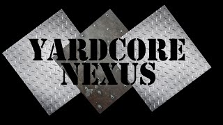 Yardcore Nexus | Episode 2 - Malzek Rainfury