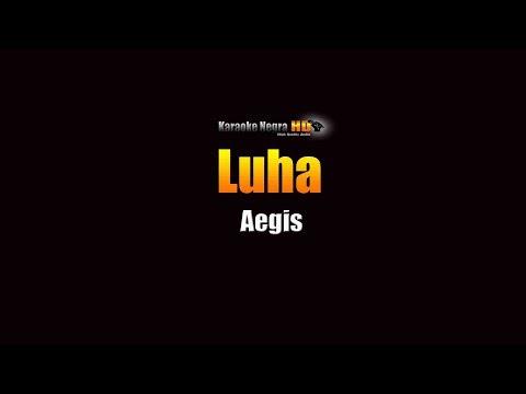 Luha - Aegis (KARAOKE)