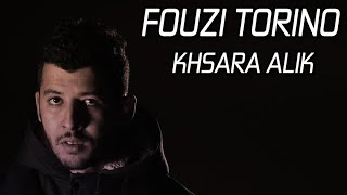 𝗙𝗢𝗨𝗭𝗜 𝗧𝗢𝗥𝗜𝗡𝗢 - Khsara Alik Prod By FIFO 2019 (Official Video Clip)