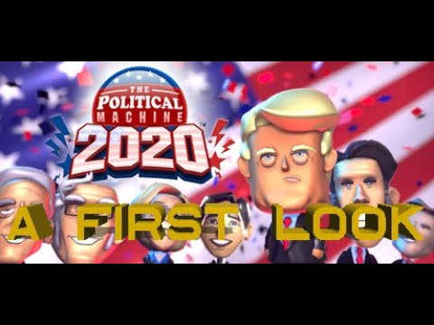 The Political Machine 2020 – A First Look Gameplay – Feel The Bern!