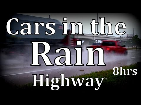 "8hrs  ""Cars in the Rain"" Highway ""Sleep Sounds"""