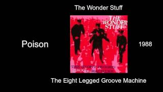 Watch Wonder Stuff Poison video