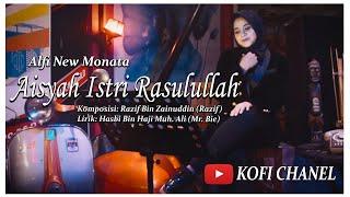 AISYAH ISTRI RASULULLAH - COVER ALFI NEW MONATA