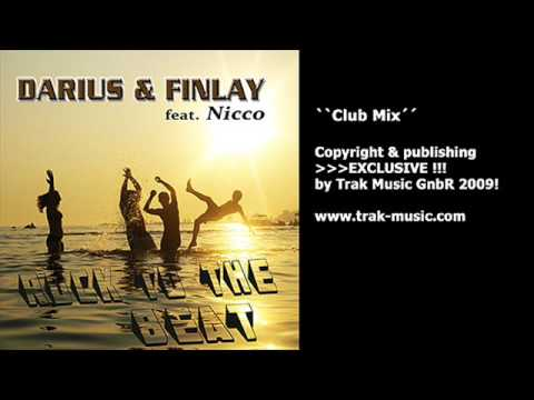 Darius & Finlay feat. Nicco - Rock To The Beat (Club Mix)