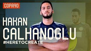 Hakan Calhanoglu: From Cage Footballer to Freekick Master #HereToCreate