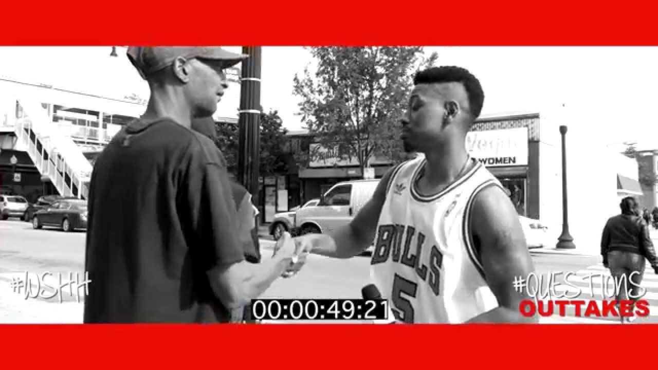 "WSHH Presents ""Questions"" Outtakes! (Season 2 Episode 1: Chicago)"