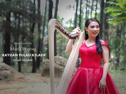 Rayuan Pulau Kelapa - Ismail Marzuki [Harp Cover]by Maria Pratiwi