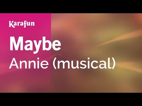 Karaoke Maybe - Annie *