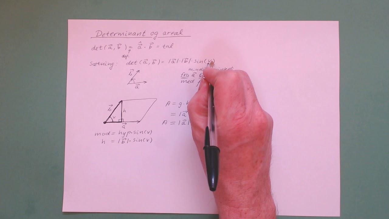 1cMa spsm 4 Determinant og areal af parallelogram og trekant