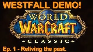 Westfall Part 1| Classic WoW Demo! - Human Mage