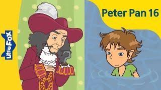 Peter Pan 16: Captain Hook | Level 6 | By Little Fox