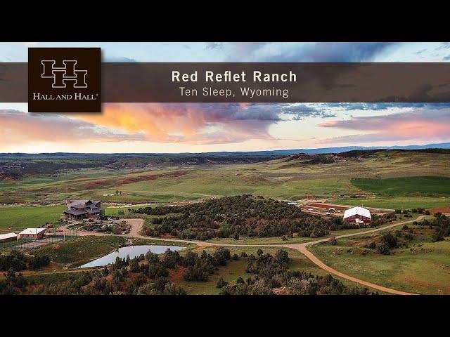 Red Reflet Ranch - Ten Sleep, Wyoming - Main Video