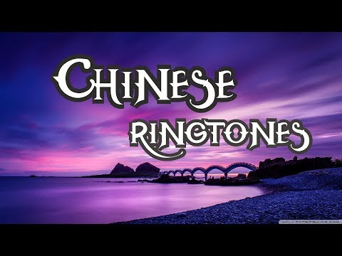 top-5-best-chinese-ringtones-2019-|-download-now