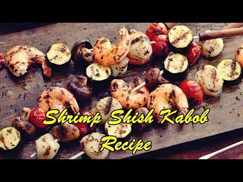 Shrimp Shish Kabob Recipe