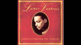 Luther Vandross- Since I Lost My Baby