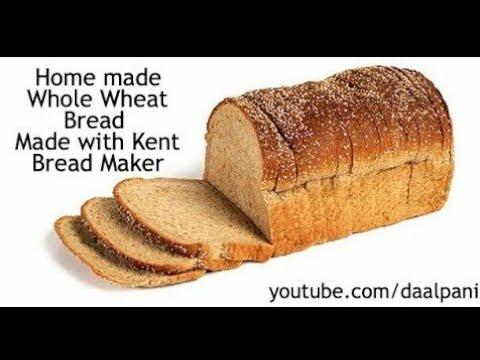 Making Whole Wheat Bread In Kent Bread Maker
