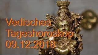 Vedisches Horoskop 09.12.2018 Sonntag