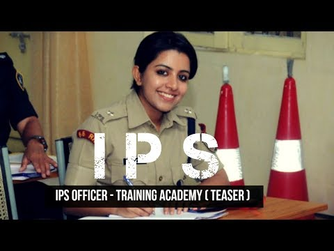 IPS OFFICER - Training Academy ( Teaser) - 2017
