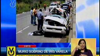 Sobrino de Iris Varela murió en accidente de tránsito en Cojedes