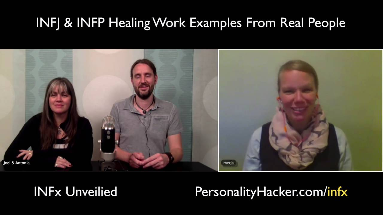 INFJ & INFP Healing Work Examples — Personality Type and
