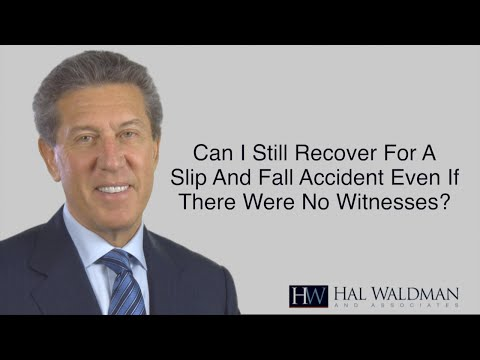 Recovery For A Slip & Fall Accident With No Witnesses - PA Personal Injury Lawyer Hal Waldman
