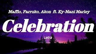 Maffio Farruko Akon Celebration Letra.mp3