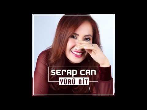 Serap Can - Yürü Git