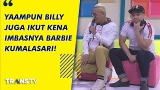 P3H - Yaampun Billy Juga Ikut Kena Imbasnya Barbie Kumalasari! (20/9/19) Part2
