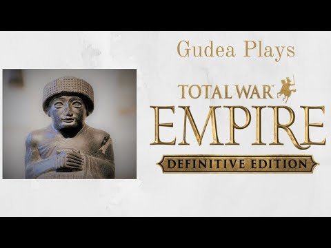Gudea Plays Total War: Empire - French Campaign - Part 1