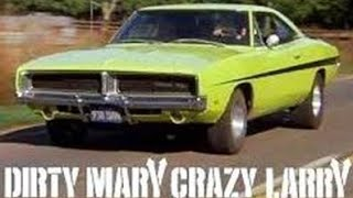 Dirty Mary Crazy Larry Charger - Update 1