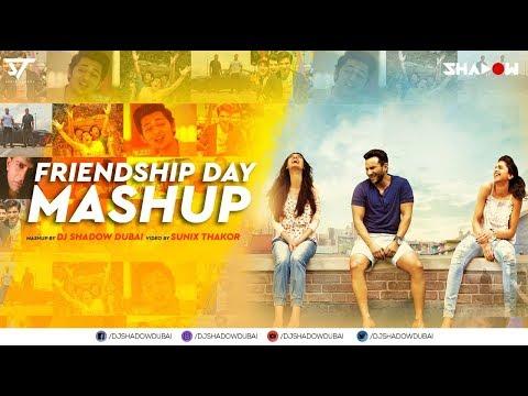 Friendship Day Mashup 2019  Dj Shadow Dubai  Dosti Yaari Songs